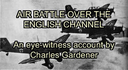 Air Battle Over The English Channel - World War 2 Audio